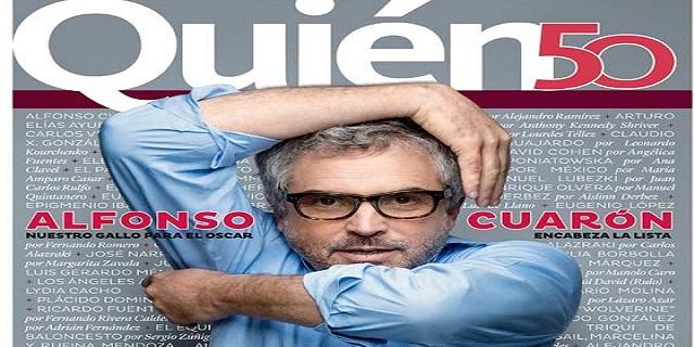 Alfonso Cuarón encabeza la lista de los Quién 50