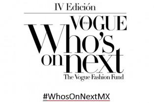 Regresa la cuarta edición de Vogue #WhosOnNextMX
