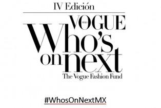 Vogue anuncia a los Jueces Internacionales de #WhosOnNextMx