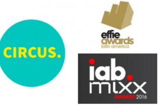 CIRCUS reconocida en IAB MIXX AWARDS + EFFIE LATAM